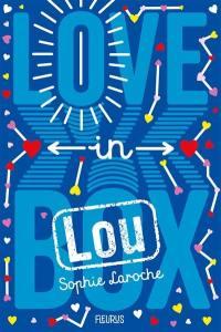 Love in box, Lou
