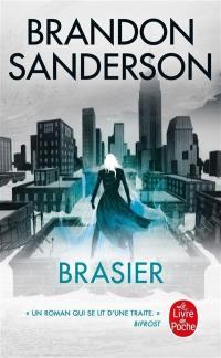 Coeur d'acier. Volume 2, Brasier