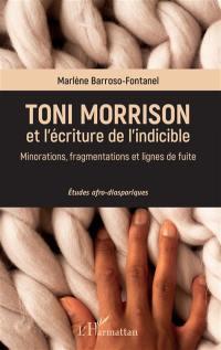 Toni Morrison et l'écriture de l'indicible