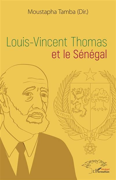 Louis-Vincent Thomas et le Sénégal