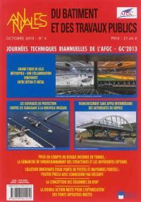 Annales du bâtiment et des travaux publics. n° 4 (2013), Journées techniques biannuelles de l'AFGC-GC'2013