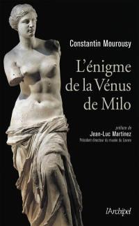 L'énigme de la Vénus de Milo