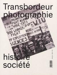 Transbordeur : photographie histoire société. n° 4, Photographie ouvrière