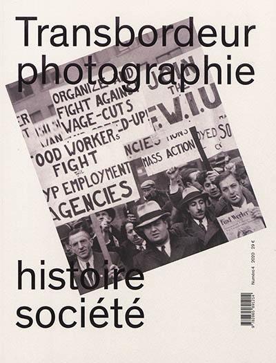 Transbordeur : photographie histoire société, Photographie ouvrière