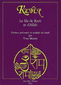 Kabir, le fils de Râm et d'Allah