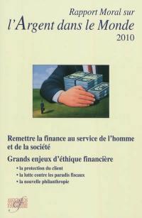 Rapport moral sur l'argent dans le monde 2010