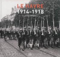 Le Havre, 1914-1918