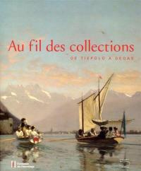 Au fil des collections