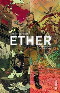 Ether. Volume 1, L'assassinat de la flamme d'or