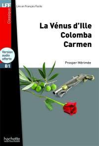 La Vénus d'Ille; Colomba; Carmen