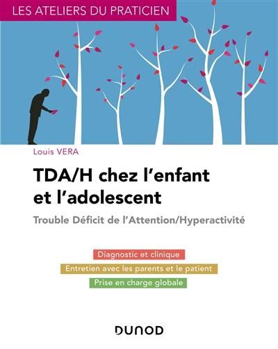 TDA-H chez l'enfant et l'adolescent