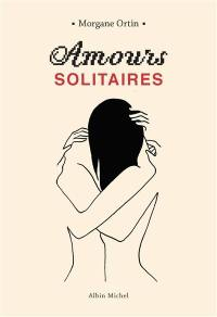 Amours solitaires,