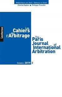 Cahiers de l'arbitrage (Les) = The Paris journal of international arbitration. n° 2 (2019),