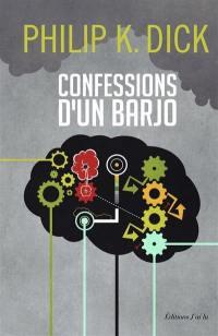 Confessions d'un barjo (Jack Isidore, de Séville, en Californie)