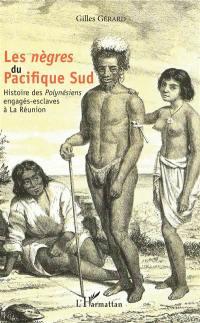 Les nègres du Pacifique Sud