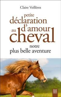 Petite déclaration d'amour au cheval