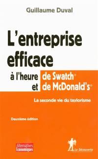 L'entreprise efficace à l'heure de Swatch et McDonald's
