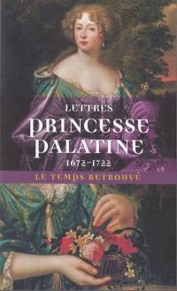 Lettres de Madame, duchesse d'Orléans, née princesse Palatine