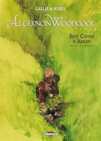 Algernon Woodcock. Volume 3, Sept coeurs d'Arran. Première partie