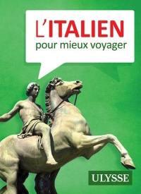 L'italien pour mieux voyager
