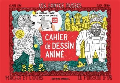 Les contes russes : cahier de dessin animé