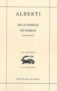 De la famille, Livres I et II