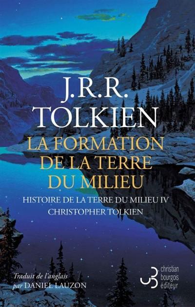 Histoire de la Terre du Milieu, La formation de la Terre du milieu