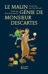 Le malin génie de monsieur Descartes