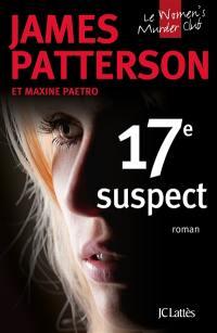 Le Women's murder club. Volume 17, 17e suspect