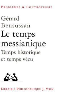 Le temps messianique