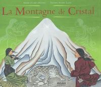 La montagne de cristal