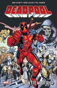 Deadpool, Un été meurtrier