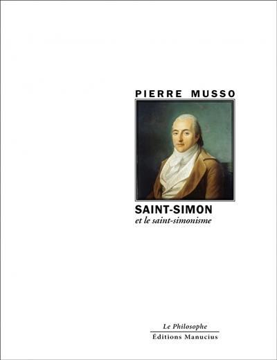 Saint-Simon et le saint-simonisme