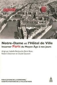 Notre-Dame et l'Hôtel de Ville