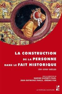 La construction de la personne dans le fait historique