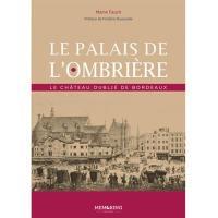 Le palais de l'Ombrière