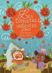 Les tomates volantes