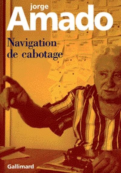 Navigation de cabotage : notes pour des mémoires que je n'écrirai jamais