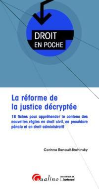 La réforme de la justice décryptée