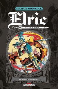 Elric, La cité qui rêve