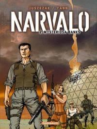 Narvalo. Vol. 2. Mysteriosa banks