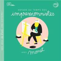 Voyage au temps des impressionnistes avec Monet