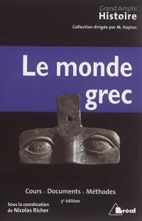 Histoire ancienne. Volume 1, Le monde grec