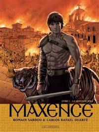 Maxence. Volume 1, La sédition Nika
