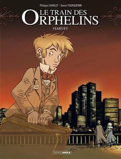 Le train des orphelins. Volume 2, Harvey