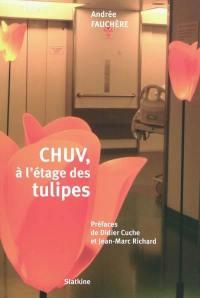 CHUV, à l'étage des tulipes