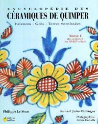Encyclopédie des céramiques de Quimper. Volume 1, Des origines au XVIIIe siècle