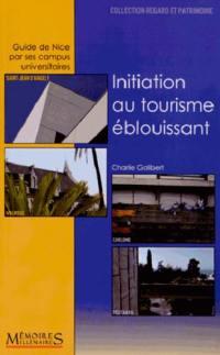 Initiation au tourisme éblouissant