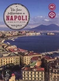 Un fine settimana a Napoli, A2