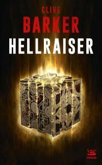 Hellraiser. Suivi de Dans les collines, entretien avec Clive Barker